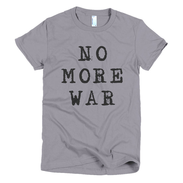 Women's T-shirt - No More War