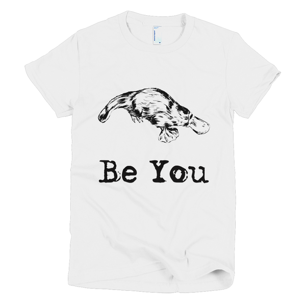 Women's T-Shirt - Be You