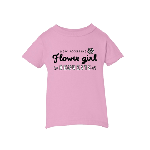 Flower Girl Requests Tee