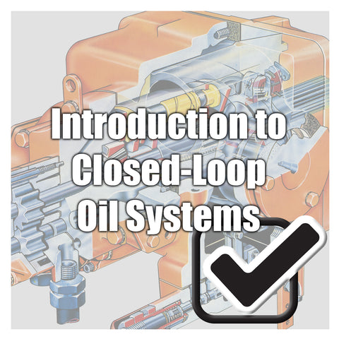 Closed-Loop (Hydrostatic) Transmission Systems 101 - Re-Test