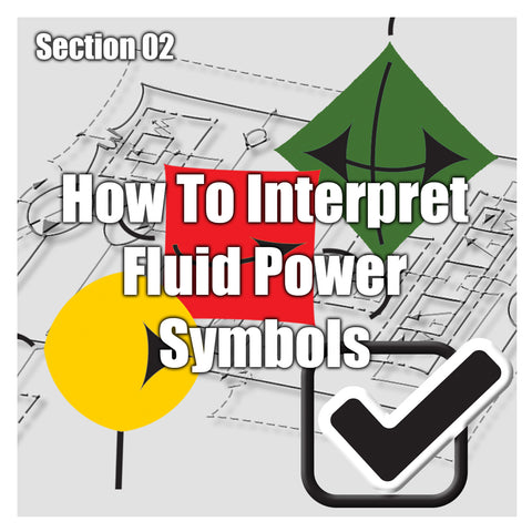 PH Section 02 -How to Interpret Fluid Power Symbols - Competency Test