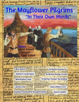 "Ebook The Mayflower Pilgrims  ""In Their Own Words"" Their Original Writings, Journals and Letters"