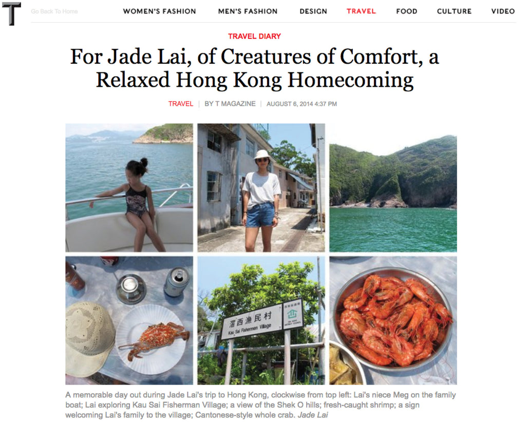 T Magazine- For Jade Lai, of Creatures of Comfort, a Relaxed Hong Kong Homecoming
