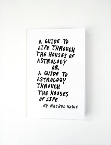 A Guide To Life Through the Houses of Astrology Book