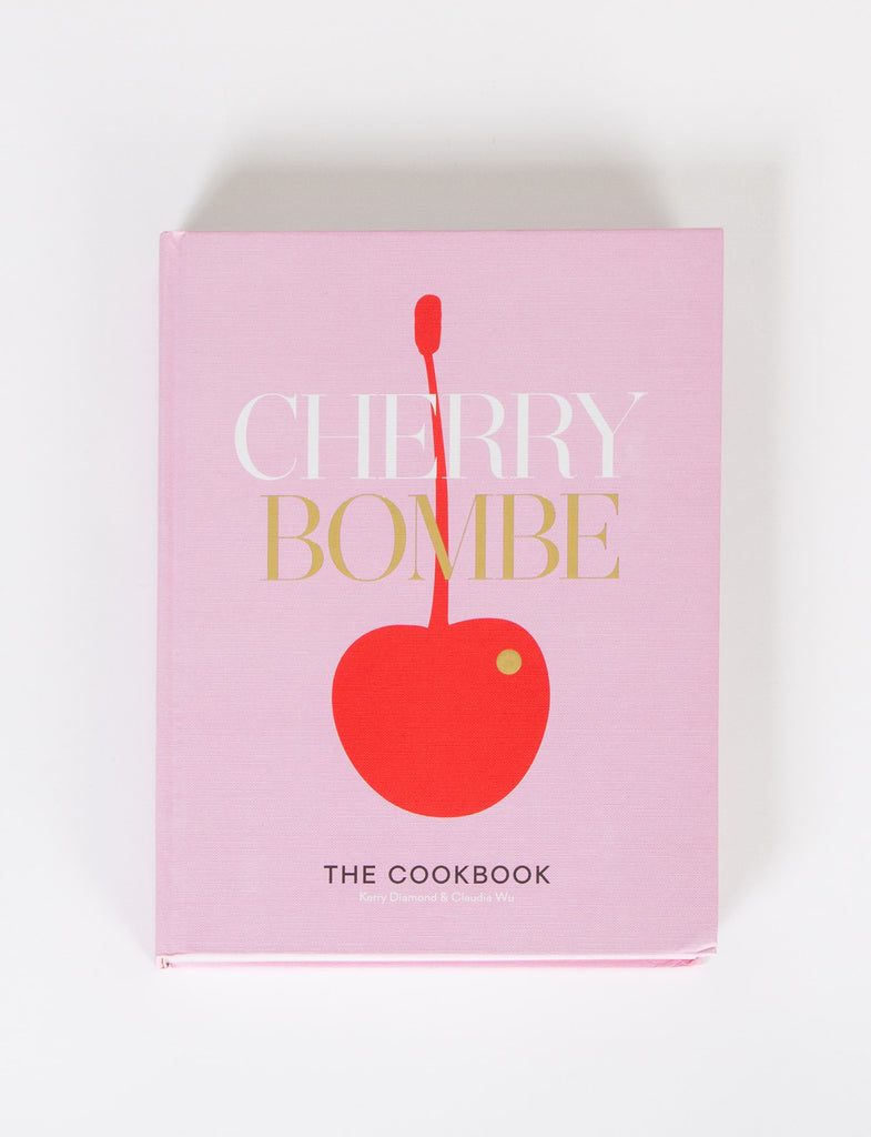 Cherry Bombe The Cook Book