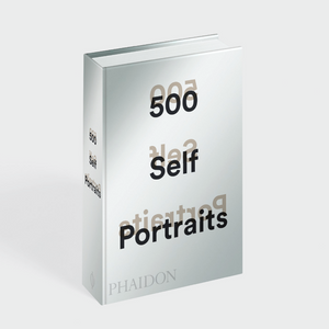 500 Self Portraits: Phaidon