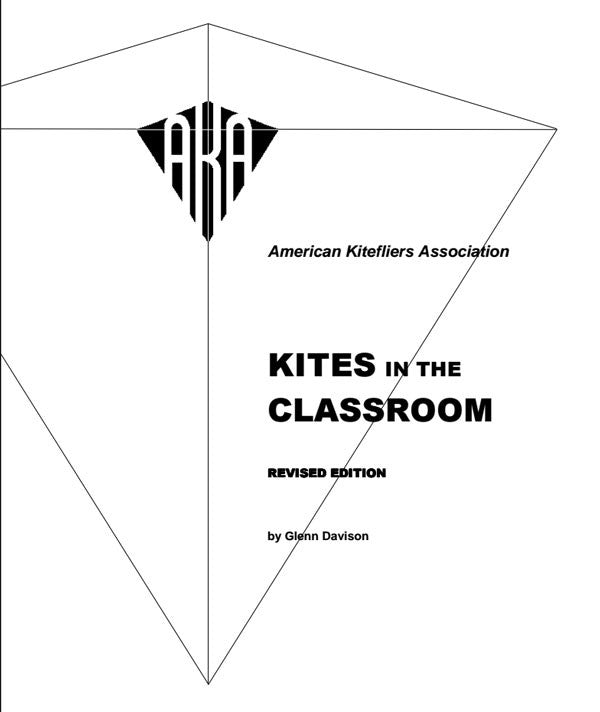 Kites In the Classroom - A Guide For Teachers