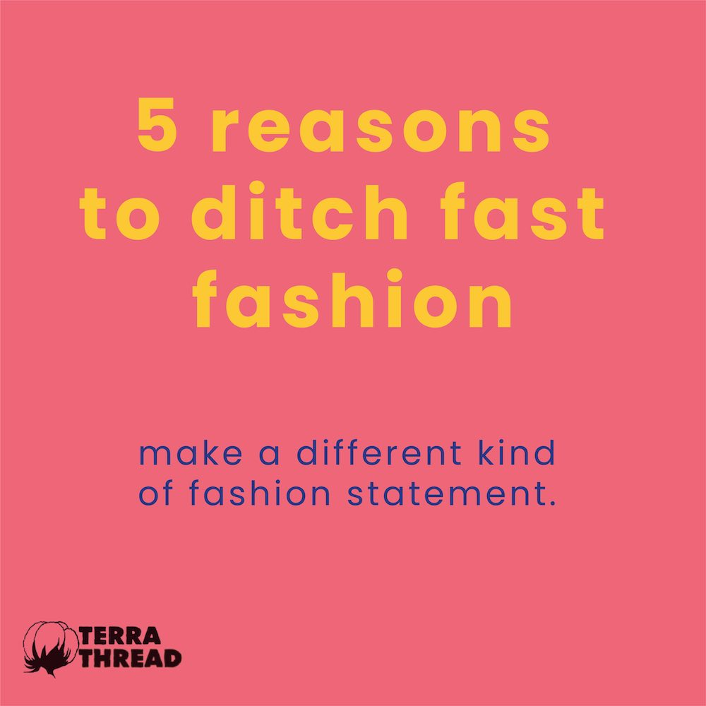 5 Reasons to Ditch Fast Fashion