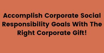 Sustainable Corporate Gifts Support your CSR