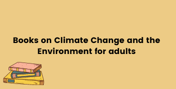 Books on Climate Change for Adults