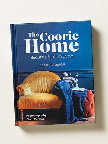 Coorie Home: Beautiful Scottish Living Book