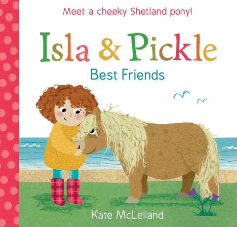 ISLA & PICKLE BEST FRIENDS PAPERBACK BOOK