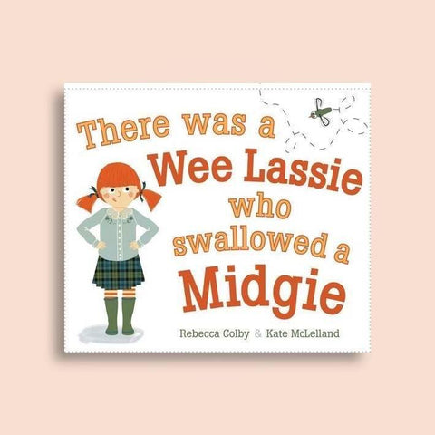 THERE WAS A WEE LASSIE WHO SWALLOWED A MIDGIE BOOK