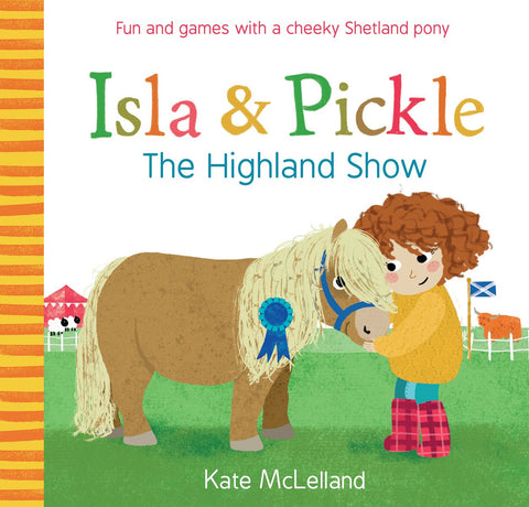 ISLA & PICKLE THE HIGHLAND SHOW PAPERBACK BOOK