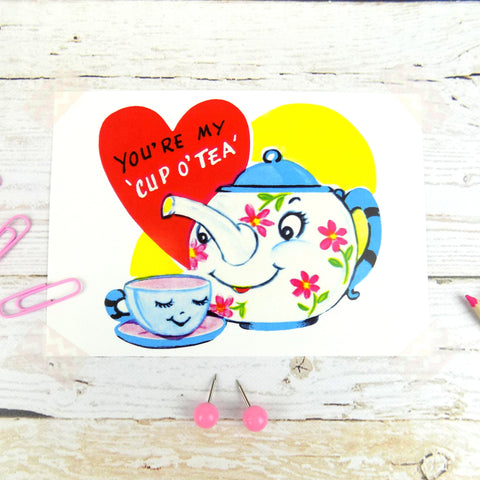 You're My Cup O'Tea Postcard