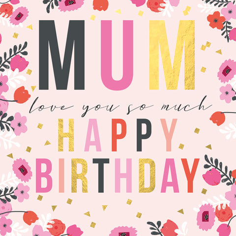 Love You Mum Birthday Card