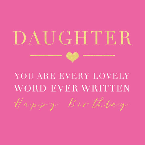 Every Lovely Word Daughter Birthday Card