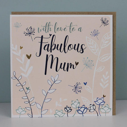 Love to a Fabulous Mum Card
