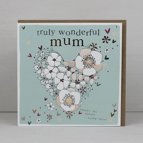 Truly Wonderful Mum Card