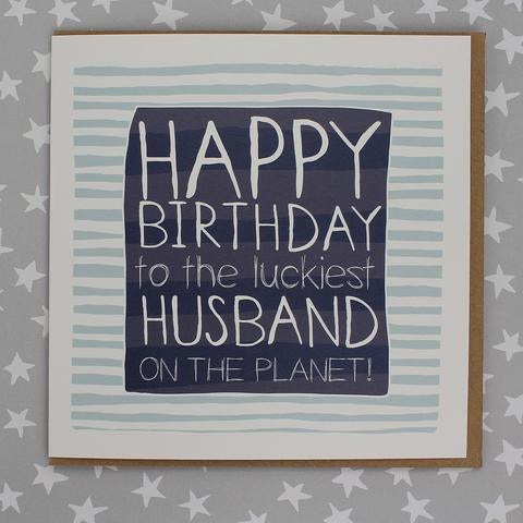 Luckiest Husband on the Planet Birthday Card