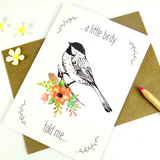 A Little Birdy Told Me Card