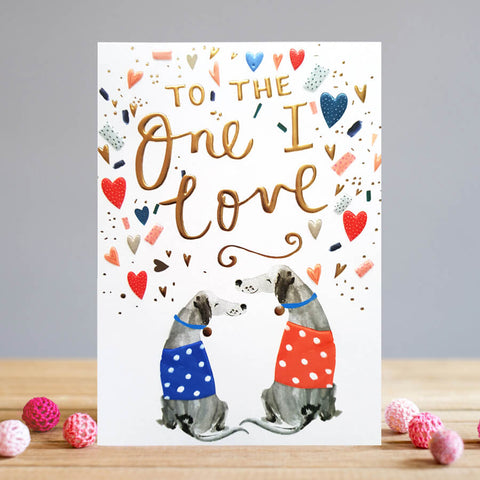 To the One I Love Doggy Love Card