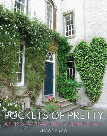 POCKETS OF PRETTY: AN INSTAGRAMMERS EDINBURGH BOOK