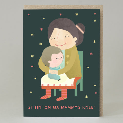 'Sitting on ma mammy's knee' Card