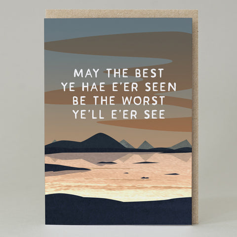 'May the best ye hae e'er seen' Card