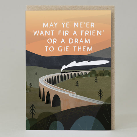 'May ye ne'er want fir a frien' Card