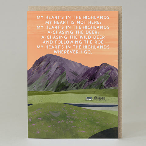 'My heart's in the highlands' Card