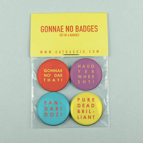 GONNAE NO SCOTTISH SAYINGS BADGE PACK