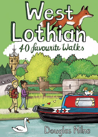 WEST LOTHIAN: 40 FAVOURITE WALKS BOOK