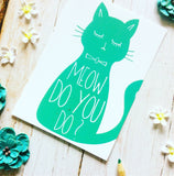 Meow Do You Do Cat Postcard