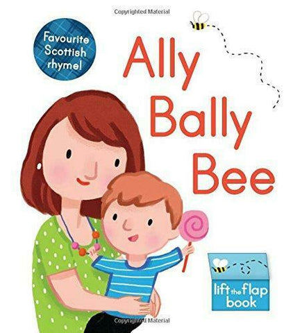 Ally Bally Bee: A lift-the-flap book (Wee Kelpies)