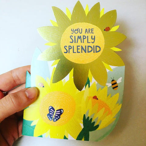You are Simply Splendid Blank Sunflowers Card