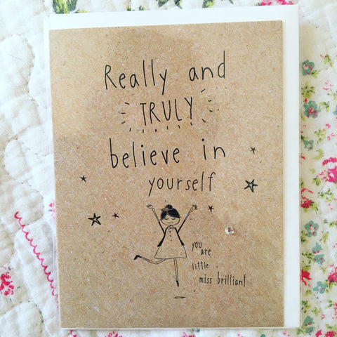 Really Truly Believe in Yourself Small card