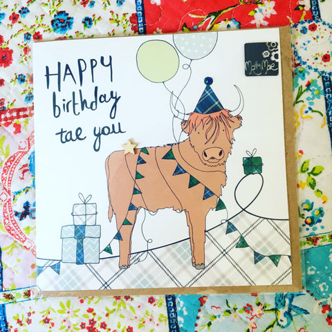 Happy Birthday Tae You - Highland Cow Birthday Card