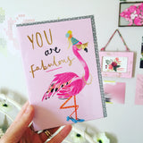 You are Fabulous Flamingo Blank Card
