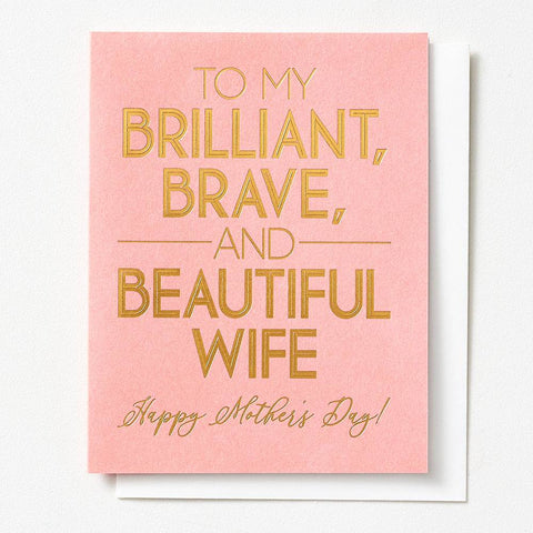 Waste Not Paper Brilliant Brave Beautiful Wife On Mother's Day