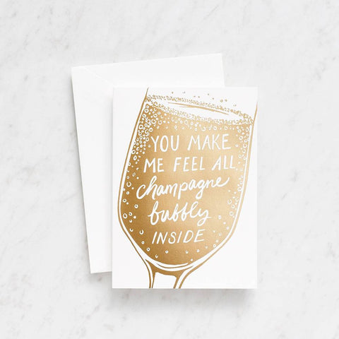 Waste Not Paper Make Me Feel Champagne Bubbly Card