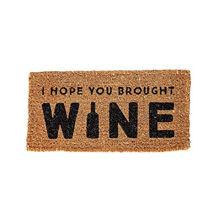 """I Hope You Brought Wine"" Doormat - Creative Coop"