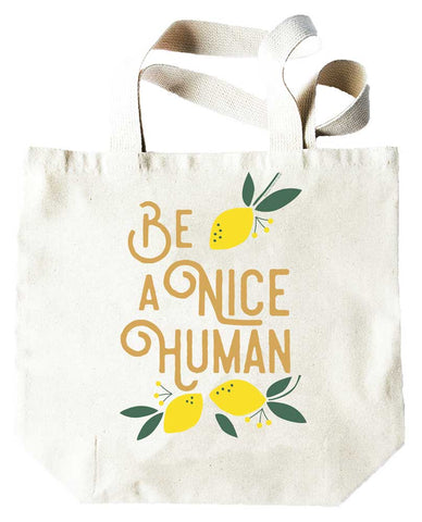 Potluck Press Be a Nice Human Tote