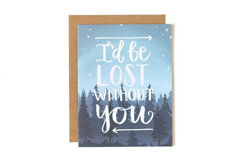 Lost Without You Card by 1Canoe2