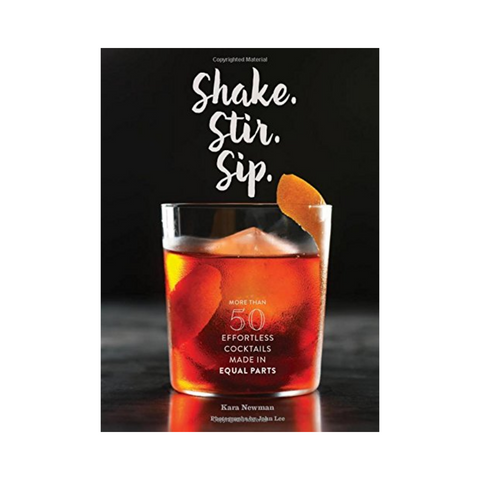 Shake. Stir. Sip. Cocktail Recipe Book