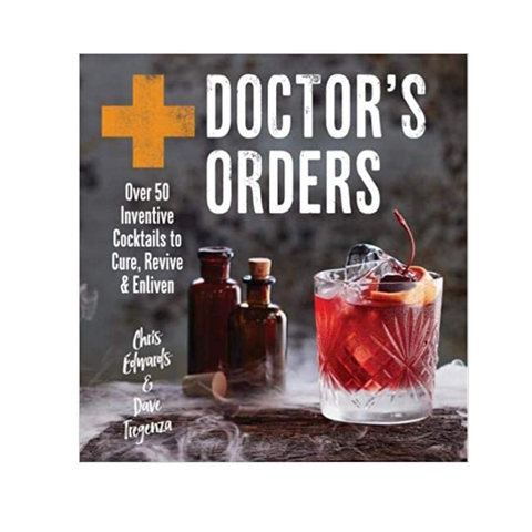 Doctor's Orders Cocktail Book
