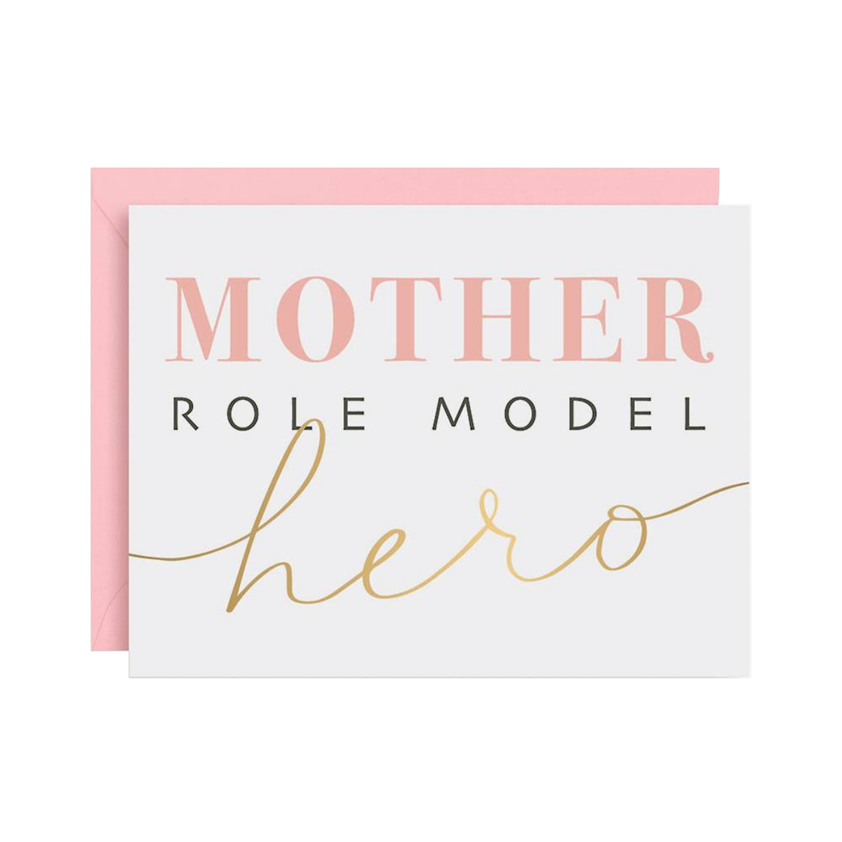 Role Model & Hero Mother's Day Card