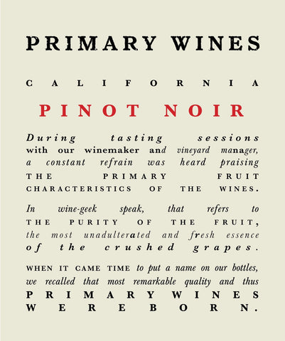 Primary Wines Pinot Noir