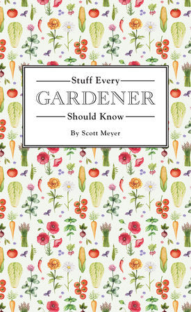 Stuff Every Gardener Should Know Book