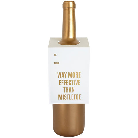 "Wine & Spirit Gift Tag, ""Way More Effective Than Mistletoe"""